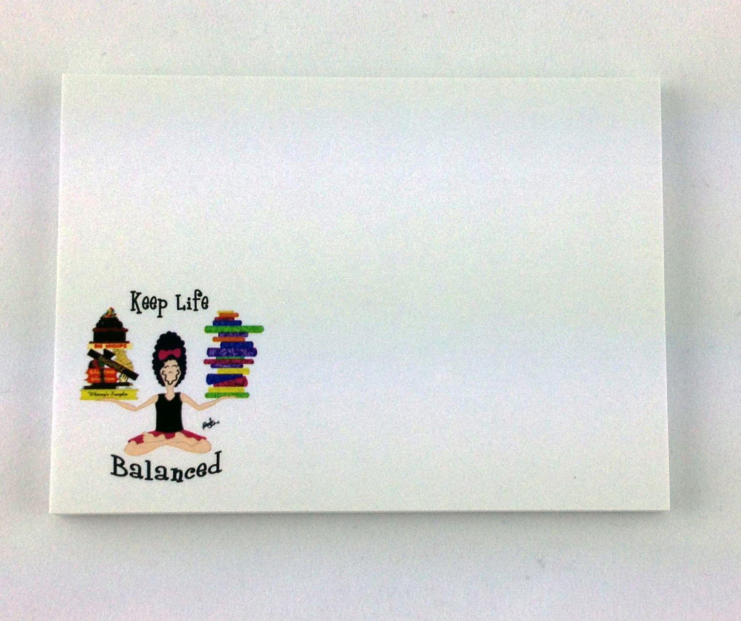 Keep Life Balanced Sticky Note Pad