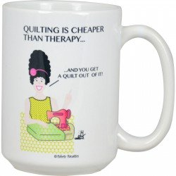 Mug- Quilting is Cheaper Than Therapy