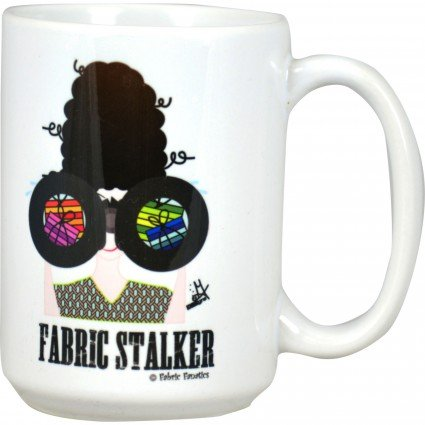 Mug- Fabric Stalker