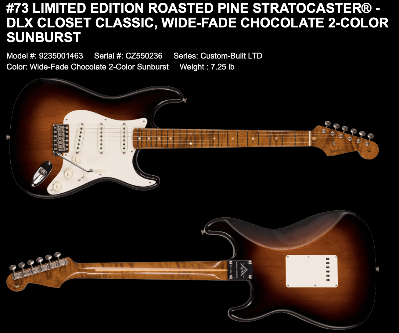 (PRE-ORDER) FENDER CUSTOM SHOP LIMITED EDITION ROASTED PINE STRATOCASTER DLX CLOSET CLASSIC IN WIDE-FADE CHOCOLATE 2-COLOR SUNBURST