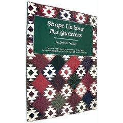 Shape Up Your Fat Quarters