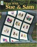 Fun with Sue & Sam