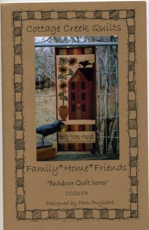 Family * Home * Friends Kit from Cottage Creek Quilts