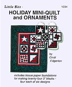 Little Bits Holiday Mini Quilt and Ornaments Patterns