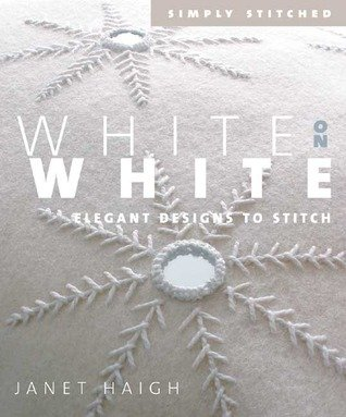 White on White Book Elegant Designs to Stitch