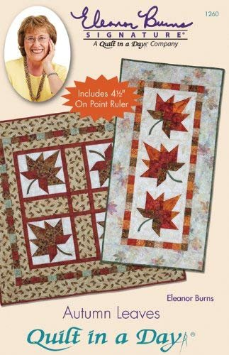 Autumn Leaves: Eleanor Burns Signature Quilt Pattern 735272012603 735272012603 -...