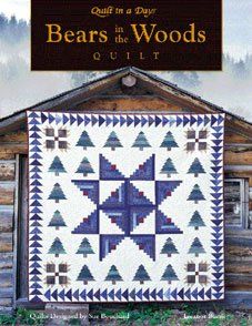 Bears in the Woods Quilt in a Day Book - 01040