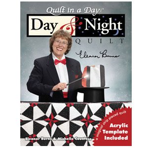 Day & Night- Quilt in a Day - 76320