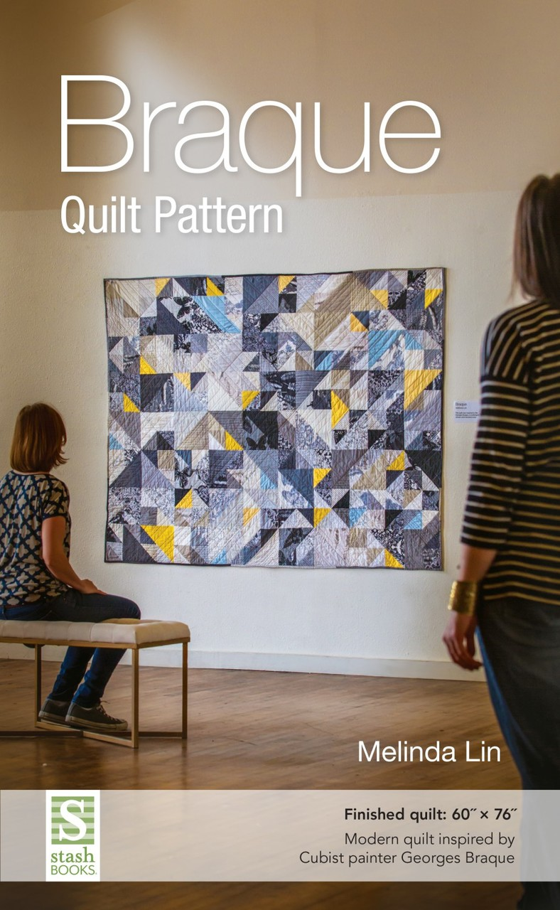 Braque Quilt Pattern by Melinda Lin 60 x 76