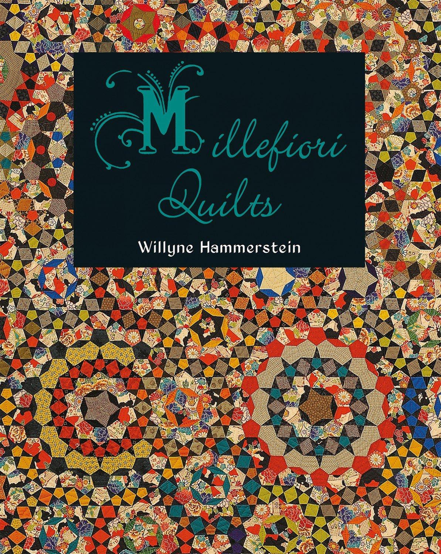 Millefiori Quilts 1 by Willyne Hammerstein
