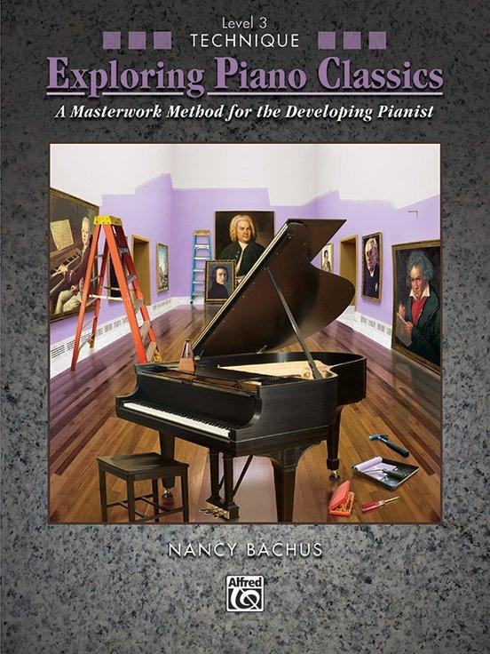 Exploring Piano Classics Technique, Level 3