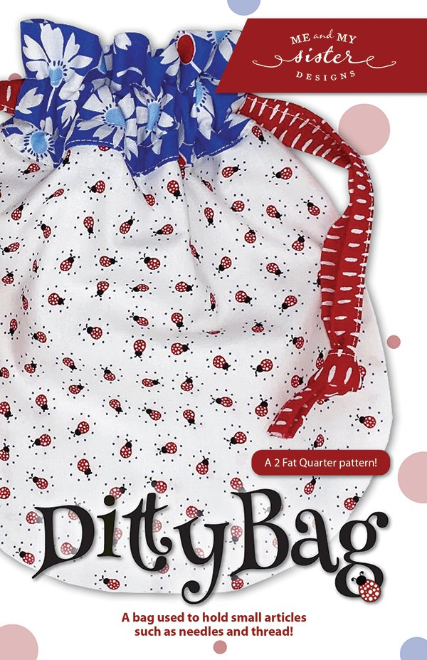 Ditty Bag Pattern - Me & My Sister Designs