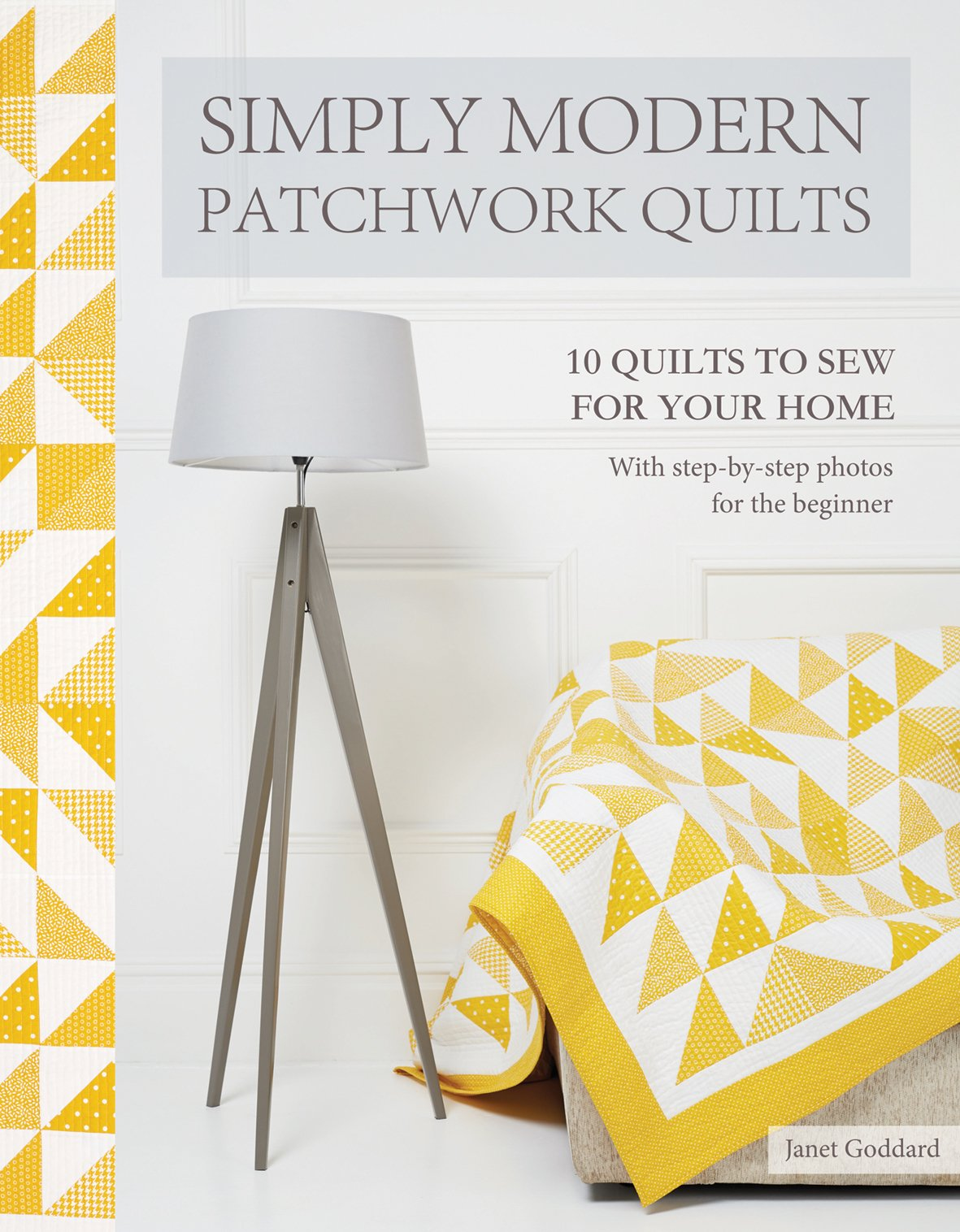 Simply Modern Patchwork Quilts Book | Janet Goddard