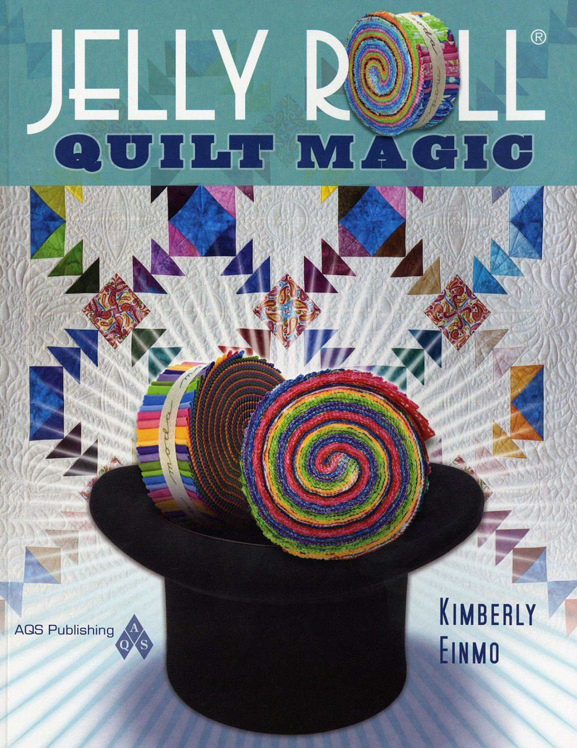 Jelly Roll Quilt Magic Book