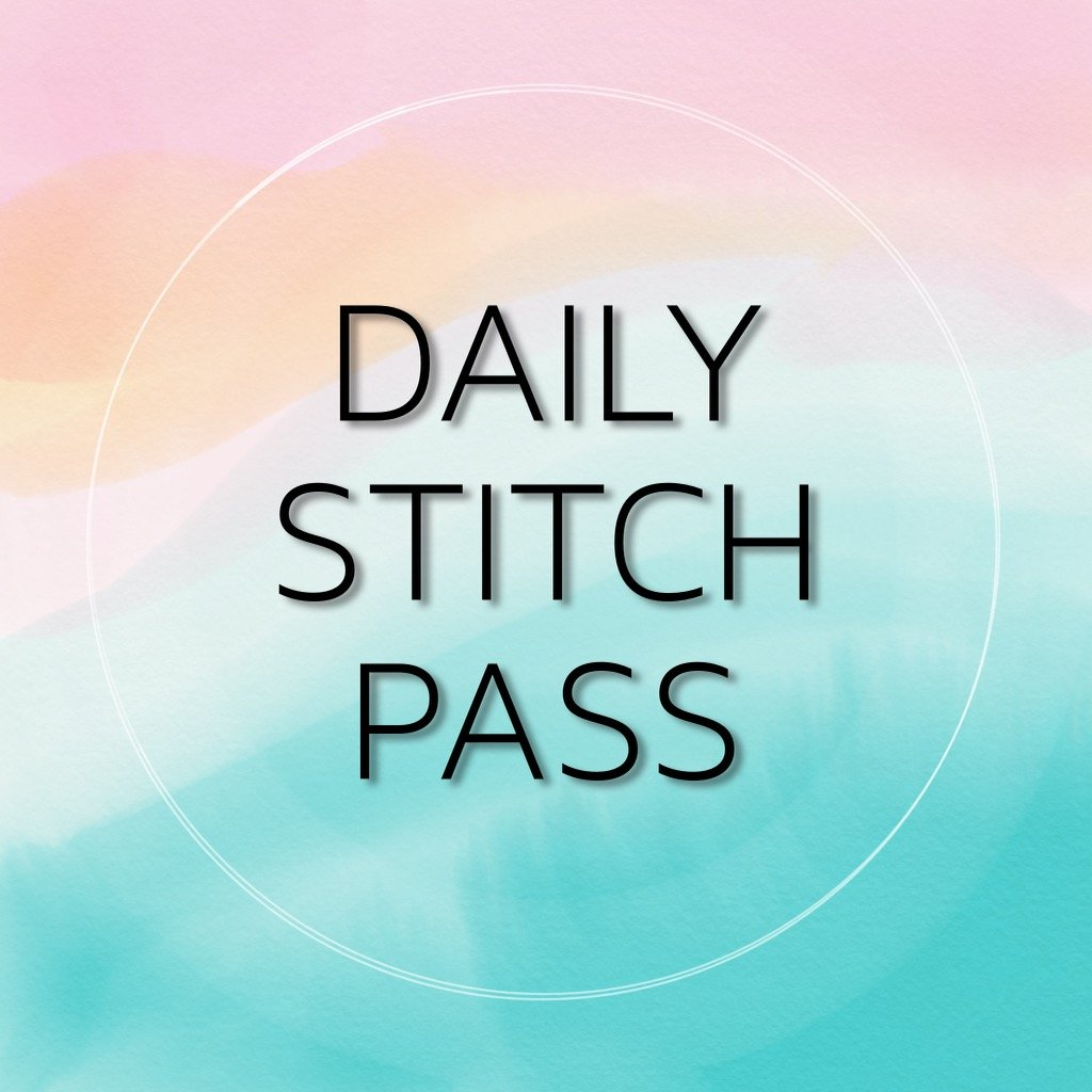 Daily Stitch Pass - Thursday 10am - 1pm