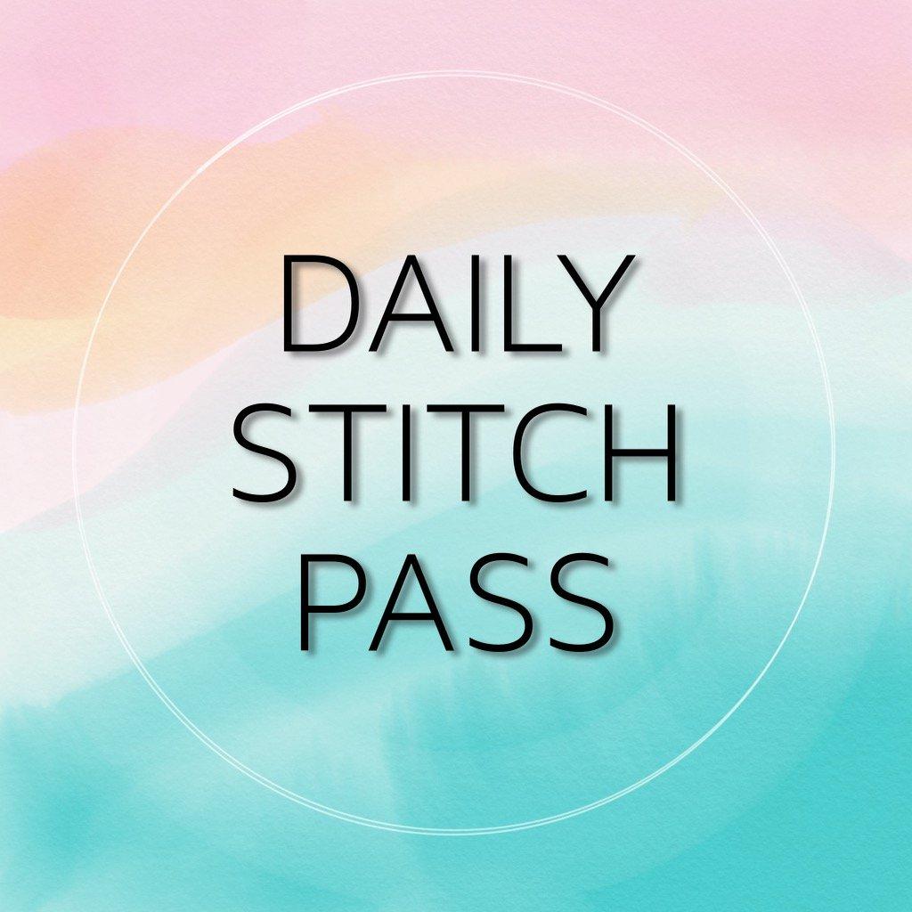 Daily Stitch Pass - Wednesday 1:30pm - 4:30pm