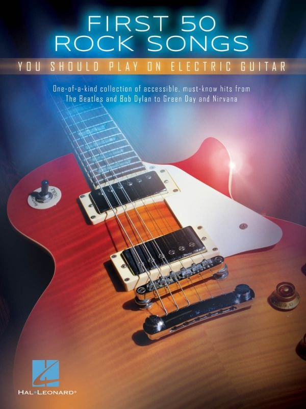 First 50 Rock Songs Electric Guitar