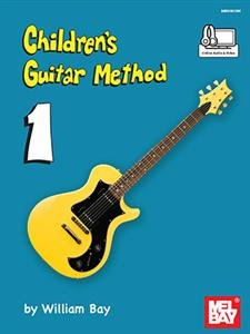 Children's Guitar Method 1 by William Bay