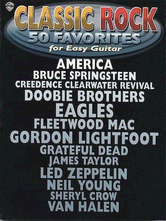 Classic Rock 50 Favorites for Easy Guitar