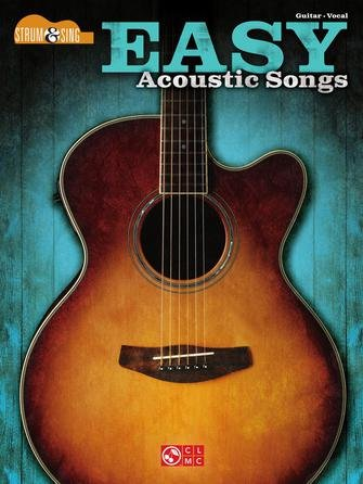 Easy Acoustic Songs - Strum and Sing Guitar