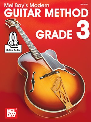 Mel Bay's Modern Guitar Method Grade 3 - Online Audio