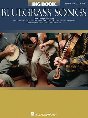 Big Book of Bluegrass Songs