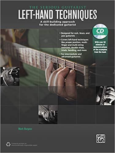 The Serious Guitarist: Left Hand Technique