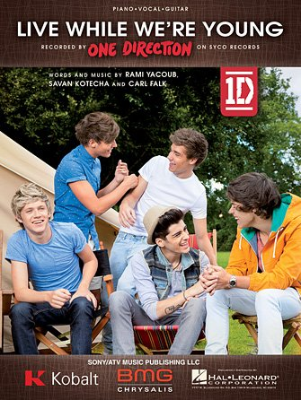 Live While We're Young  Artist: One Direction