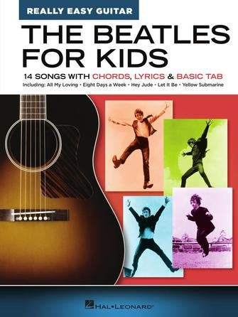The Beatles for Kids – Really Easy Guitar Series