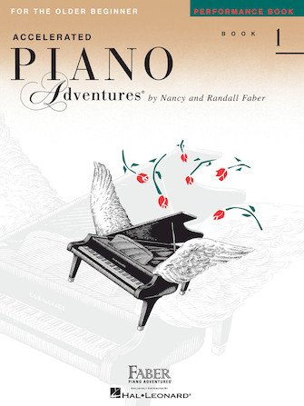 Accelerated Piano Adventures for the Older Beginner Performance Book 1