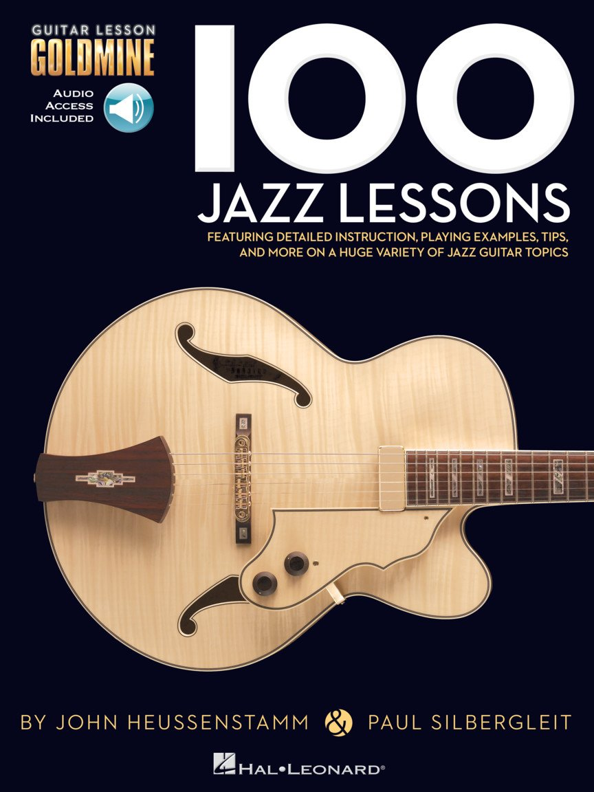 100 Jazz Lessons Guitar Lesson Goldmine Series