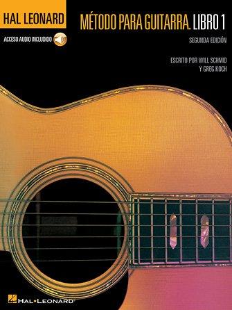 Spanish Edition: Hal Leonard Metodo Para Guitarra Libro 1 – Segunda Edition (Hal Leonard Guitar Method, Book 1 – Spanish 2nd Edition)  Authors: Will Schmid, Greg Koch