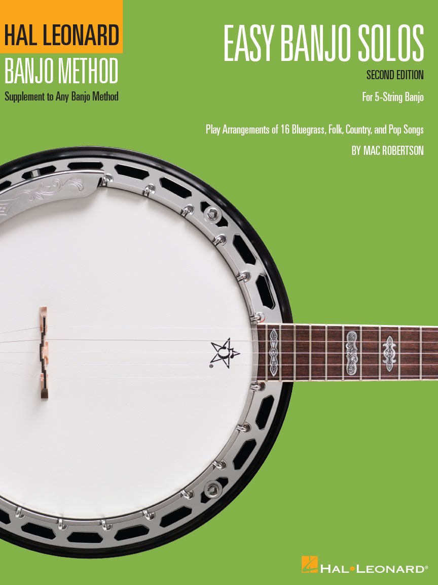 Easy Banjo Solos Second Edition For 5-String Banjo