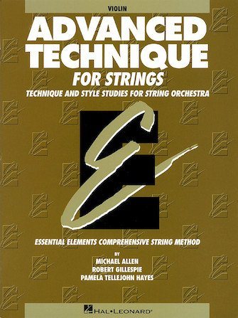 Advanced Technique for Strings (Essential Elements series) Violin