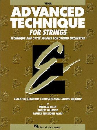 Advanced Technique for Strings (Essential Elements series) Viola