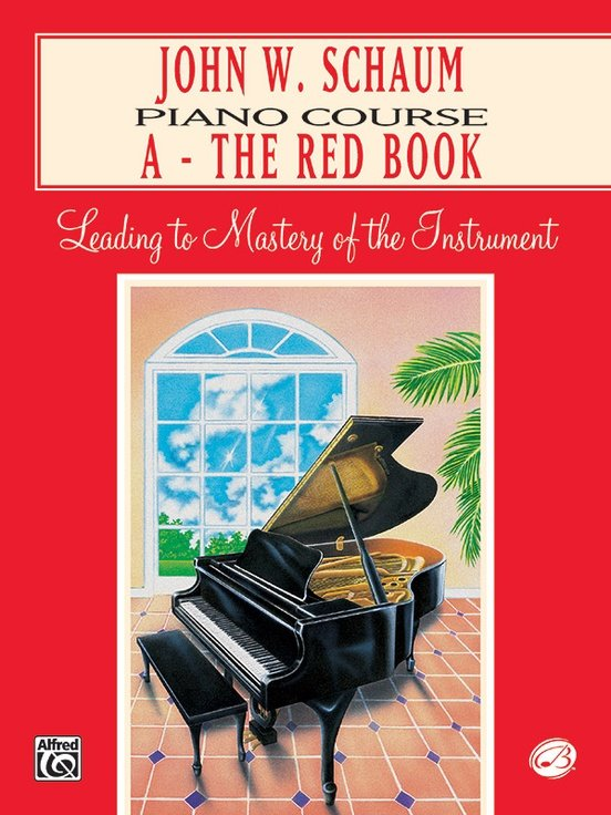 John W. Schaum Piano Course A: The Red Book