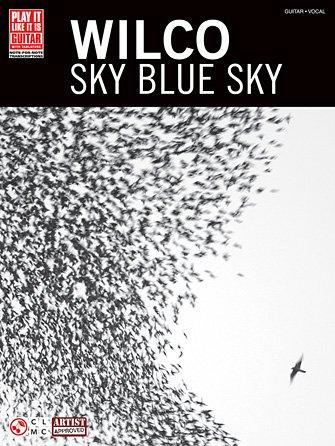 Wilco – Sky Blue Sky