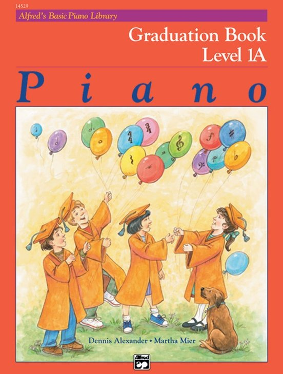 Alfred's Basic Piano Library: Graduation Book 1A