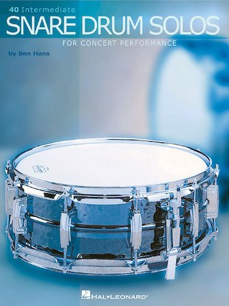 40 Intermediate Snare Drum Solos for Concert Performance