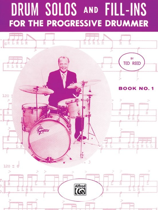 Drum Solos and Fill-Ins for the Progressive Drummer Book 1 By Ted Reed