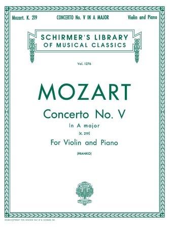 Schrimers Mozart Concerto No. 5 in A, K.219 Schirmer Library of Classics Volume 1276 (violin & piano)