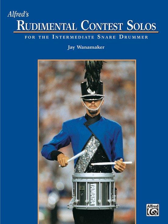 Alfred's Rudimental Contest Solos For the Intermediate Snare Drummer