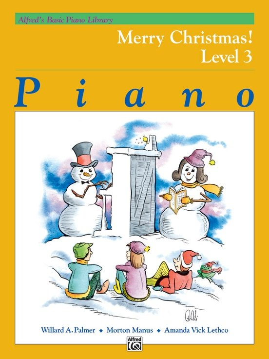 Alfred's Basic Piano Course Merry Christmas Book 3