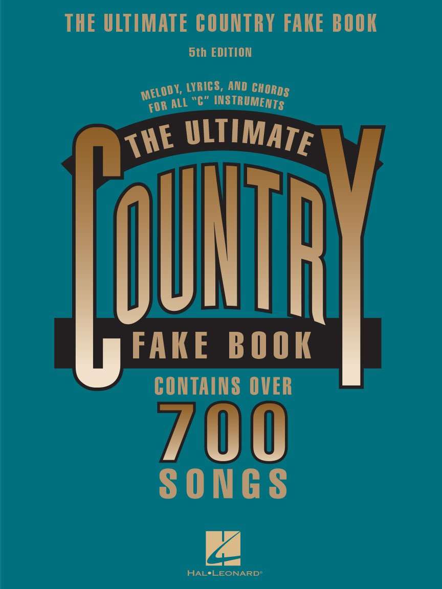 The Ultimate Country Fake Book – 5th Edition C Instruments
