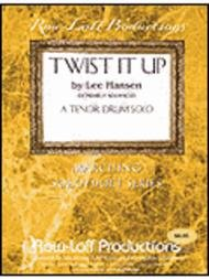 Twist It Up - Tenor drum solo