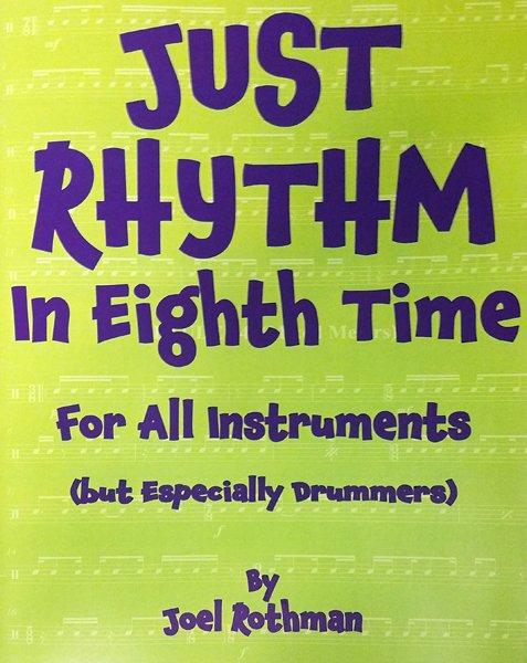 Just Rhythm in Eighth Time - Joel Rothman - JRP119