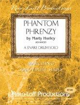 Phantom Phrenzy Snare Solo (Level 6) arr. Marty Hurley