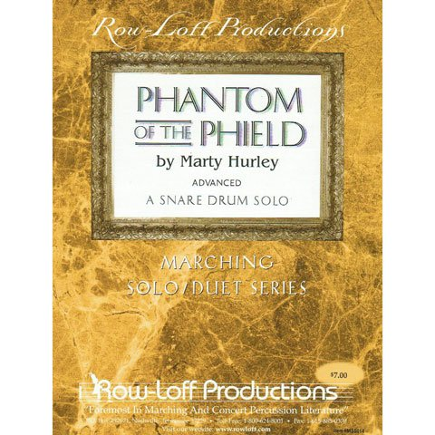 Phantom of the Phield - Snare - Advanced Solo - by Marty Hurley