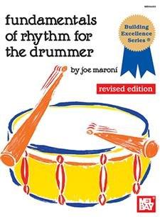 Fundamentals of Rhythm for the Drummer (Book) by Joe Maroni