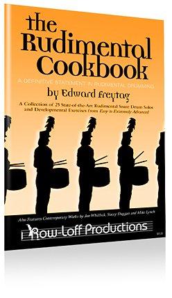 The Rudimental Cookbook By Edward Freytag